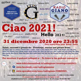 L'ACBLL presenta Ciao 2021! Racconti, testimonianze e poesie lette e recitate dai cittadini del mondo