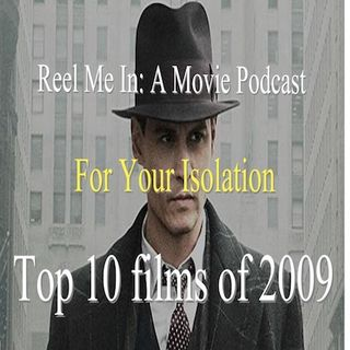 For Your Isolation: Top Ten Films of 2009