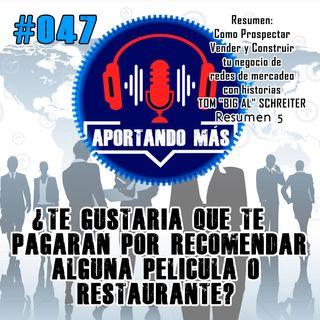 ¿Te Gustaría Que Te Pagaran Por Recomendar Alguna Película o Restaurante? | #047 - Aportandomas.com