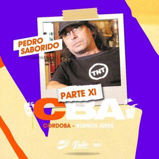 Pedro Saborido / Córdoba y Buenos Aires - Parte XI