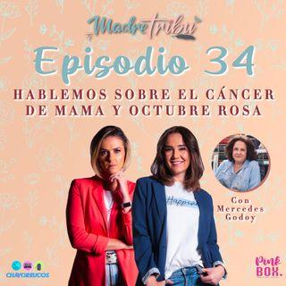 Ep 34 Hablemos sobre el Cáncer de Mama y Octubre Rosa
