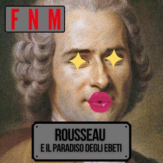 Rousseau e il paradiso degli ebeti