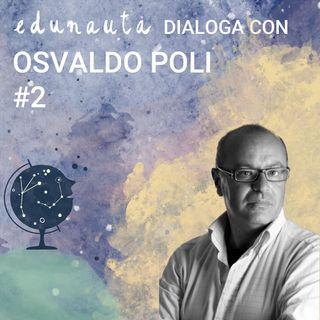 Come educare al senso di responsabilià con Osvaldo Poli