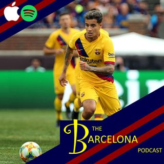 Will Philippe Coutinho be loaned or sold? Neymar debate, Ousmane Dembélé and Sergi Roberto [TBPod152]