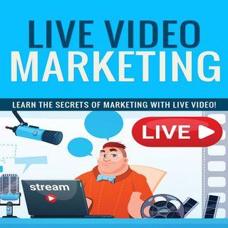 Live Video Marketing 2