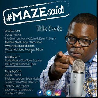 #MazeSaid