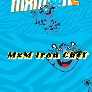 MxM Iron Chef (MxM at Home 2021)