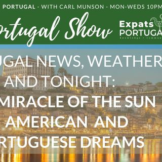 The Portugal Show with ExpatsPortugal.com - 12-10-20