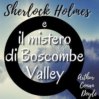 Sherlock Holmes e il mistero di Boscombe Valley - Arthur Conan Doyle