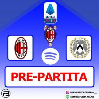 PRE PARTITA | MILAN-UDINESE