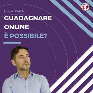 Guadagnare online è possibile?