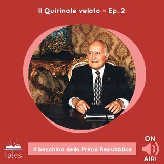 Skill Tales - Il Quirinale velato (2° Episodio). Oscar Luigi Scalfaro, Il becchino della Prima Repubblica