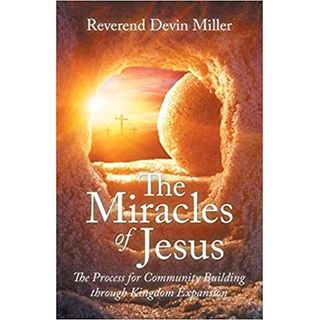 The Miracles of Jesus with Rev. Devin Miller