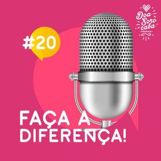 Faça a Diferença! #20 Encontro do Dia de Doar 2020