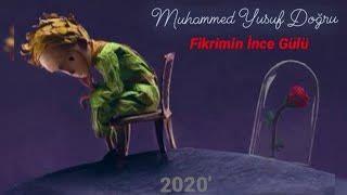 Muhammed Yusuf DOĞRU - Fikrimin İnce Gülü (Official Music Video)