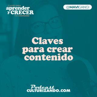 E28 • Claves para crear contenido • Marketing y Productividad • Culturizando