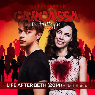 Life After Beth & Mother - L'amore In Putrefazione