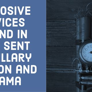 Explosive Devices Found in Mail Sent to Hillary Clinton and Obama