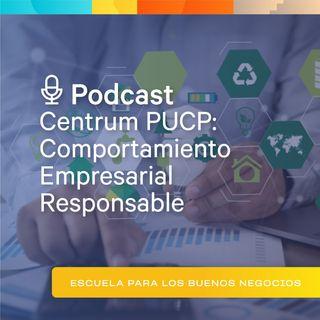 """Centrum PUCP: Comportamiento Empresarial Responsable - """" La OCDE y la conducta corporativa responsable"""""""