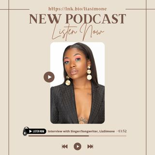 S03 E15: Interview with Detroit Native, Singer/Songwriter and Performer, LiaSimone