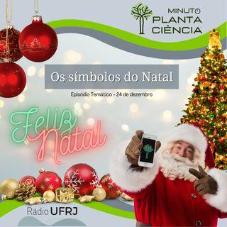 Minuto PlantaCiência - Ep. 11 - Os símbolos do Natal (Rádio UFRJ)