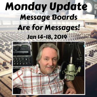 Monday Podcast Update for Week Jan 14-18, 2019 Pet Peeves - Message Boards and Motivation