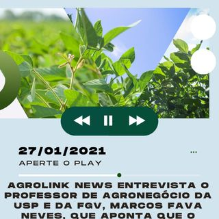 Agrolink News - Destaques do dia 27 de janeiro
