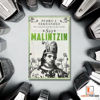 """2 - """"La Malinche"""" - Entrevista a Pedro J. Fernandez"""