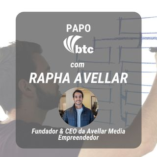 #NovoNormal: Marketing Digital e Redes Sociais | Papo BTC com Rapha Avellar