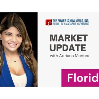 Market Update with Adriana Montes: Florida