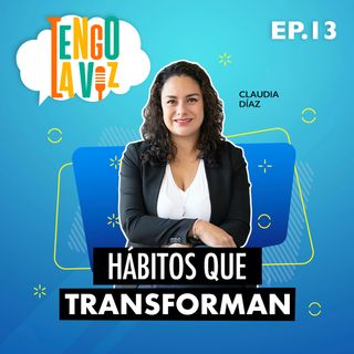 E13. Hábitos que Transforman
