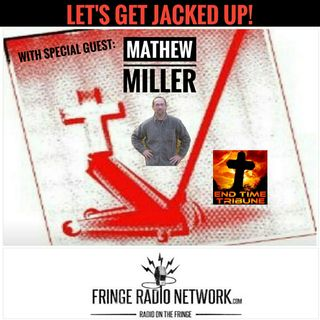LET'S GET JACKED UP! Guest Mathew Miller