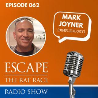 EP62: Mark Joyner - Simple Steps For Maximum Output Every Day