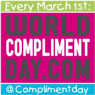 March 1, 2018 - World Compliment Day