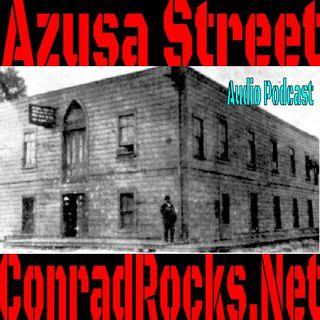 Azusa Street Revival Part 2
