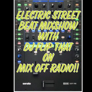 Electric Street Beat MixShow 5/13/19 (Live DJ Mix)