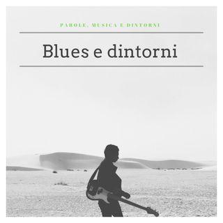 Parole, musica e dintorni: Blues e dintorni, Ep 5