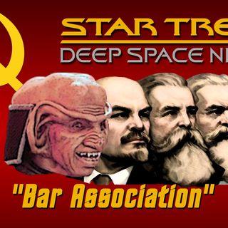 "Season 6, Episode 13 ""Bar Association"" (DS9) with Michael Swaim"