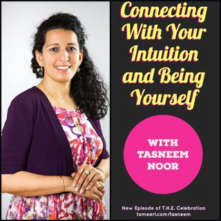 Connecting With Your Intuition And Being Yourself