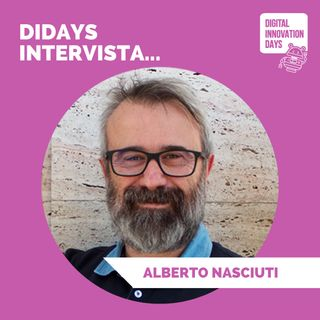 DIDAYS Incontra AIberto Nasciuti, CEO & Founder @KPI6