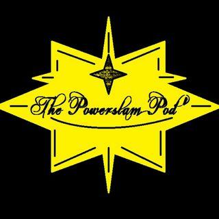The Powerslam Pod