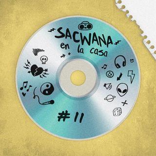 Sacwana En La Casa @ Vol. 11 Especial Zion & Lennox