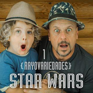 Rayovariedades  | Star Wars