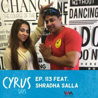Ep. 113 feat.  Positive Energy Coach Shradha Salla