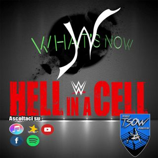 Hell In A Cell 2020 Card e Pronostici - What's Now