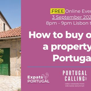 Portugal Calling: Renting & Buying in Portugal