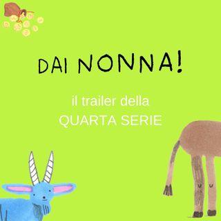 Trailer quarta serie - Dai nonna