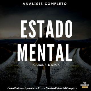 129 - Estado Mental (La Nueva Psicología del Éxito)