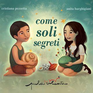 """Cristiana Pezzetta """"Come soli segreti"""""""