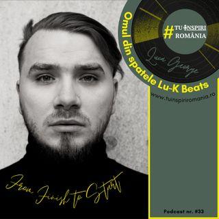 Omul din spatele Lu-K Beats | Luca George